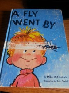 "Both photos are from ""A Fly Went By"" by Mike McClintock; illustrated by Fritz Siebel, Random House, 1958"